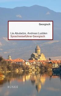 Sprachreiseführer Georgisch Foto №1