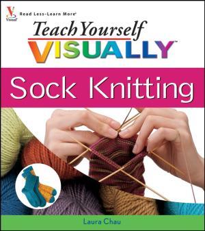 Teach Yourself VISUALLY Sock Knitting photo №1