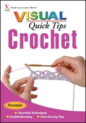 Crochet VISUAL Quick Tips photo №1
