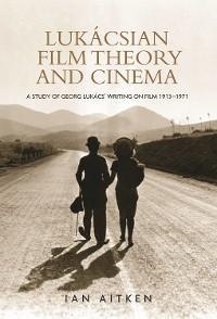 Lukácsian film theory and cinema photo №1
