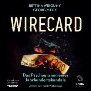 Wirecard: Das Psychogramm eines Jahrhundertskandals - Das Hörbuch zum Doku-Drama auf TV Now Foto №1