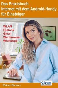 Das Praxisbuch Internet mit dem Android-Handy - Anleitung für Einsteiger Foto №1
