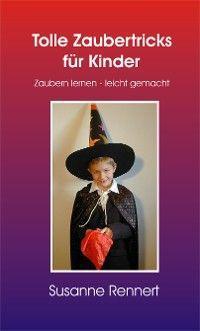 Tolle Zaubertricks für Kinder (Leseprobe) Foto №1