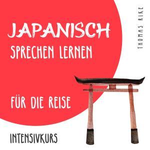 Japanisch sprechen lernen für die Reise (Intensivkurs) Foto №1