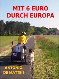 MIT 6 EURO DURCH EUROPA Foto №1