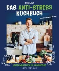 Das Anti-Stress Kochbuch Foto №1