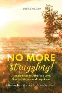 No More Struggling! photo №1