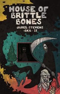 House of Brittle Bones photo №1