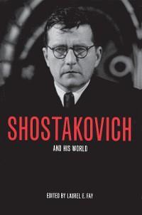Shostakovich and His World photo №1
