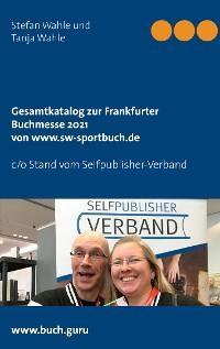 Gesamtkatalog zur Frankfurter Buchmesse 2021 von www.sw-sportbuch.de Foto №1