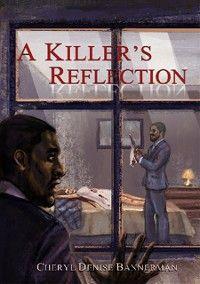 A Killer's Reflection photo №1