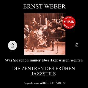 Die Zentren des frühen Jazzstils (Was Sie schon immer über Jazz wissen wollten 2) Foto №1