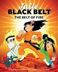 Julie Black Belt: The Belt of Fire photo №1