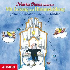 Mit Gesang und Himmelsklang. Johann Sebastian Bach für Kinder Foto №1