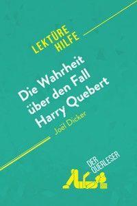 Die Wahrheit über den Fall Harry Quebert von Joël Dicker (Lektürehilfe) Foto №1