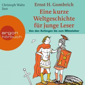 Eine kurze Weltgeschichte für junge Leser, Von den Anfängen bis zum Mittelalter Foto №1