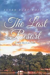 The Last Resort photo №1