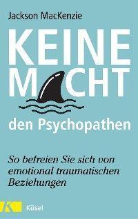 Keine Macht den Psychopathen Foto №1