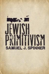 Jewish Primitivism photo №1