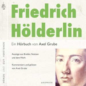 Friedrich Hölderlin. Eine biografische Anthologie. Foto №1