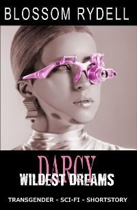 Darcy - Wildest Dreams Foto №1