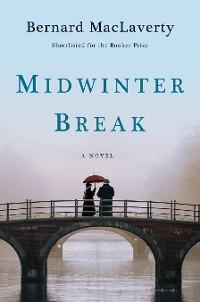 Midwinter Break: A Novel photo №1