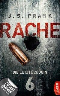 RACHE - Die letzte Zeugin