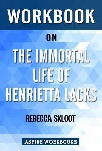 Workbook on The Immortal Life of Henrietta Lacks by Rebecca Skloot: Summary Study Guide photo №1