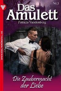Das Amulett 3 – Liebesroman