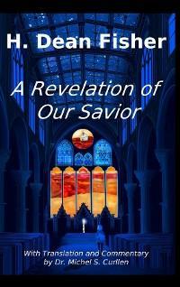 A Revelation of Our Savior