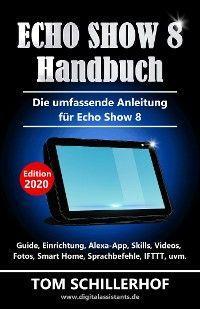 Echo Show 8 Handbuch - Die umfassende Anleitung für Echo Show 8 Foto №1