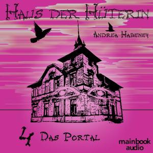 Haus der Hüterin: Das Portal