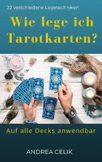 Wie lege ich Tarotkarten? Foto №1