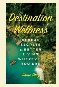 Destination Wellness photo №1