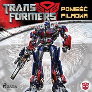 Transformers 1 - Powiesc filmowa