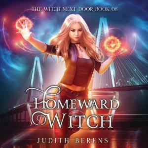 Homeward Witch - The Witch Next Door, Book 8 (Unabridged) photo №1