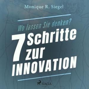Wo lassen Sie denken? - 7 Schritte zur Innovation (Ungekürzt) Foto №1