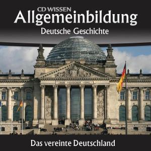Deutsche Geschichte - Das vereinte Deutschland Foto №1