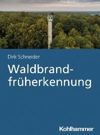 Waldbrandfrüherkennung Foto №1