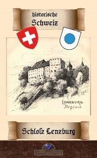 Schloß Lenzburg Foto №1