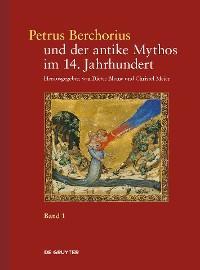 Petrus Berchorius und der antike Mythos im 14. Jahrhundert Foto №1