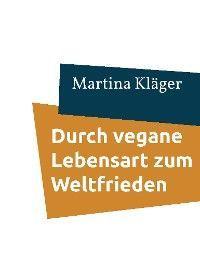 Durch vegane Lebensart zum Weltfrieden Foto №1
