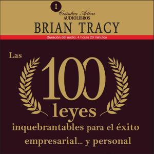 Las 100 leyes inquebrantables para el éxito empresarial.y personal photo №1