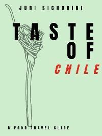 Taste of... Chile
