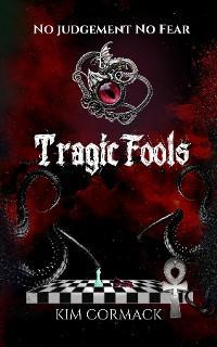 Tragic Fools photo №1