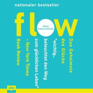 Flow - Das Geheimnis des Glücks (Ungekürzt) Foto №1