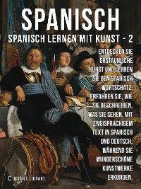 2 - Spanisch - Spanisch Lernen Mit Kunst Foto №1