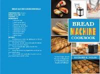 Bread Machine Cookbook photo №1