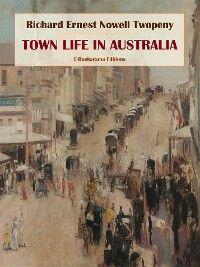 Town Life in Australia