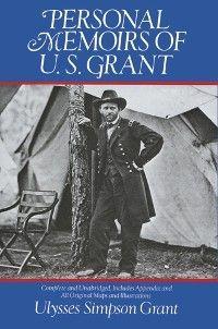 Personal Memoirs of U. S. Grant photo №1